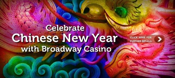 Broadway Casino – Celebrate Chinese New Year at Broadway Casino
