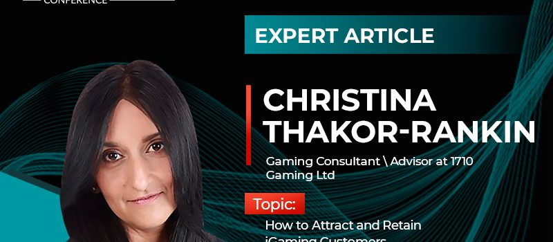 How to Keep Online Casinos Users Interested: Advice from Christina Thakor-Rankin